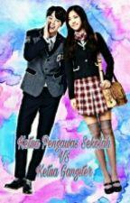 Ketua Pengawas Sekolah vs Ketua Gangster (Naeun × Jimin) One shot[COMPLETE] by EunHaBo