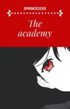 The Academy [SOSPESA] by SPrincessxx