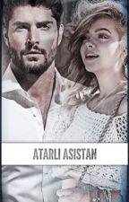 ATARLI!!!ASİSTAN by Zeynoli123