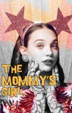 The Mommy's Girl. by Faith5by5
