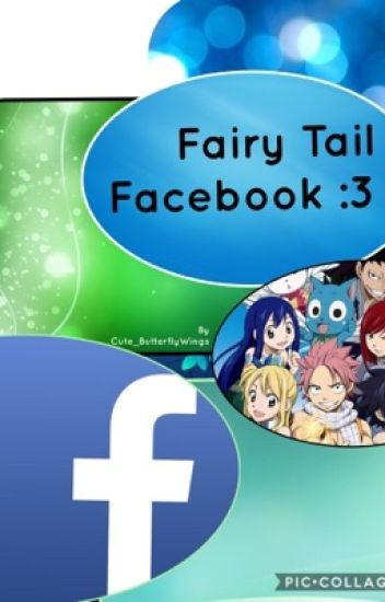 FAIRY TAIL FACEBOOK completed