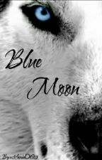 Blue Moon by OmegaGirl26