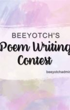 Beeyotch's Poem Writing Contest by beeyotchadmins