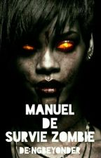 manuel de survie zombie by NGBeyonder