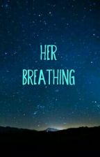 her breathing, a collection of GxG one shots  by lilatu