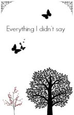 Everything I didn't say || L.H. (Summer Love book three) by Punk-Princess96