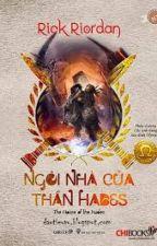 Percy Jackson 4: Ngôi Nhà Của Thần Hades by AnneLillyJackson