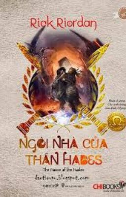 Đọc truyện Percy Jackson 4: Ngôi Nhà Của Thần Hades