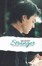 Stranger // I.S // ON HOLD by tacooTM
