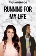 Running for my life ft Matthew Espinosa (voltooid) by shxwnsbaby