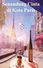Senandung Cinta di Kota Paris by TinkSanny