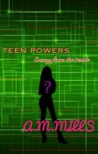 Teen Powers: Enemy from the inside by TeenPowers17