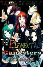 The Elemental Gangster (The Long Lost 5 Princess) by DarylSmith07