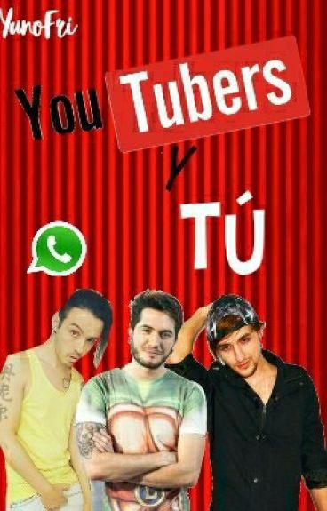 YouTubers y tú «WhatsApp»