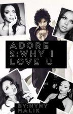 Adore 2:Why I Love U by NyNyMalik