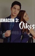 AMACon 3: Oikos | Drabbles by natnatskie06