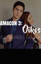 AMACon 3: Oikos   Drabbles by natnatskie06
