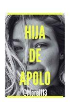 La hija de Apolo| Nico di Angelo y tú by Morell13