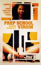 Prep School Virgin by Wordtoyamother