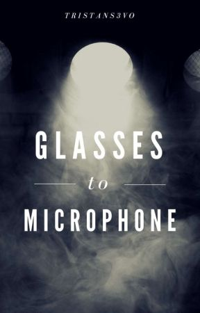 Glasses To Microphone by TristanS3vo
