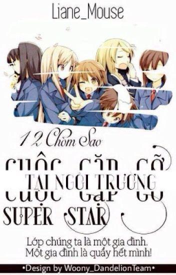 12 chòm sao: Cuộc gặp gỡ tại ngôi trường SuperStar!!
