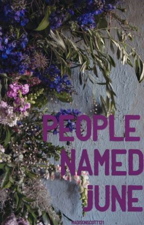 People named June by MadisonScott121