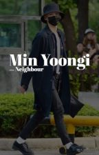 [NC] neighbour   bts myg+knj by its2evil