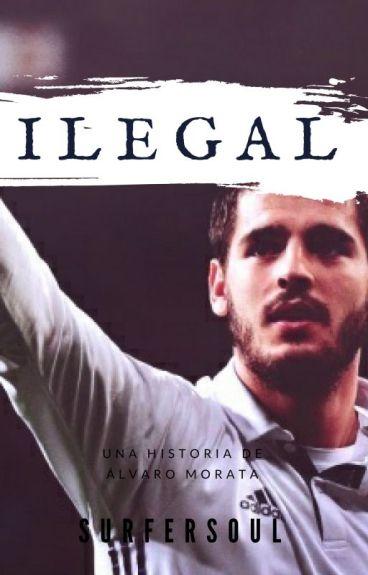 Ilegal (Álvaro Morata)