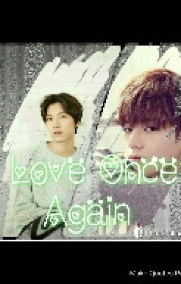 [Longfic] [TaeTen] Yêu Thêm Lần Nữa