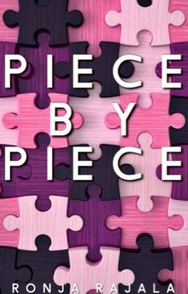 Piece By Piece || Hood ||