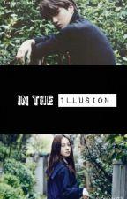 In The Illusion  by KayraSakura_