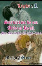 Servicios De Su Alteza Real [Death Note (LightxL & NearxMello) Yaoi Fanfic] by DirtyYaoiLover-chan