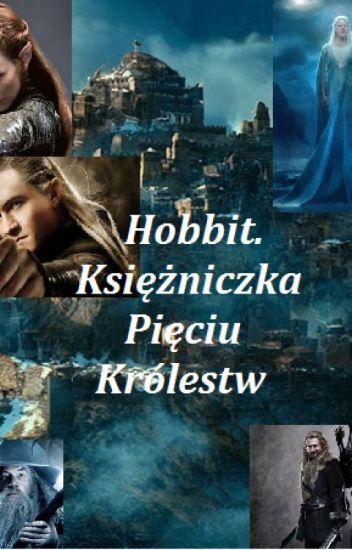 Hobbit. Księżniczka Pięciu Królestw