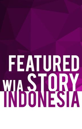 Featured Story WIA Indonesia [DITUTUP] by WIAIndonesia