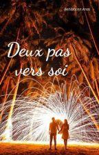Deux Pas Vers Soi by Wedist2