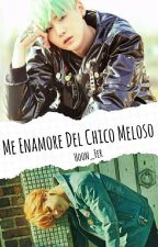 Me Enamore Del Chico Meloso (YoonMin) by Hoon_Fer