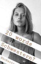 20 words by Buechertochter
