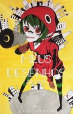 Meus desenhos Anime by WishesShopYuuko