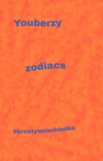 Youtuberzy zodiacs