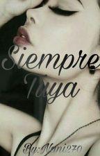 Siempre Tuya by Nani270