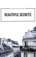 Beautiful Secrets by omqchristi