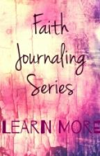 Faith Journaling Series-Learn More by FaithJournaling