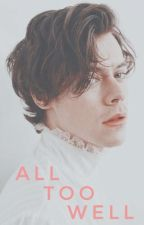 all too well | h.s. by maglonilay
