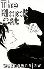 The Black Cat (Short story♥)(E) by Weknownajaw