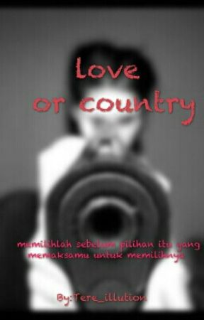 love or country (HIATUS) by Tere_illution