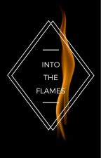 Into the Flames by MajorTom22