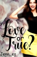 Love or True?//5sos & The Vamps  by Jenn_es