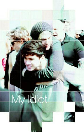 My Idiot (Szünetel)