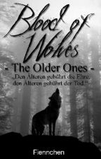 Blood of Wolves -The Older Ones- by fiennchen