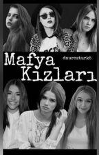 6 mafya kızları by dilrnru_tldro